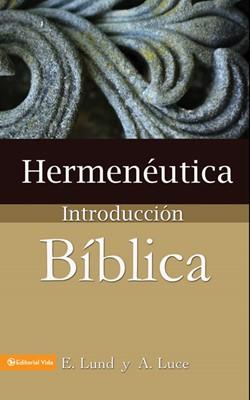 Hermenéutica: Introducción Bíblica (Rústica)