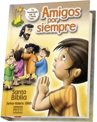Biblia Reina Valera Amigos Por Siempre (Tapa Dura) [Biblia]