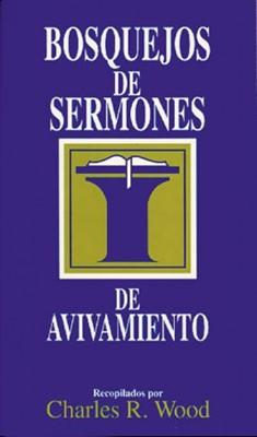 Bosquejos de Sermones de Avivamiento (Rústica) [Libro de Bolsillo]