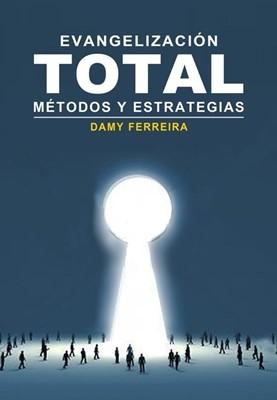 Evangelización Total (Rústica) [Libro]