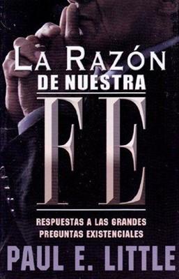 La Razón De Nuestra Fe (Rústica) [Libro]