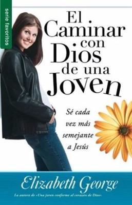 El Caminar Con Dios De Una Joven (Rústica) [Libro de Bolsillo]