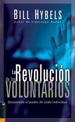 La Revolución de los Voluntarios (Rústica) [Libro]