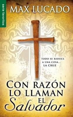 Con Razón Lo Llaman El Salvador (Rústica) [Libro de Bolsillo]