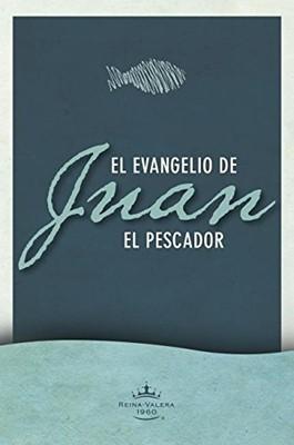 Evangelio De Juan NTV/El Pescador (Tapa suave rústica)