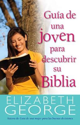 Guia de una joven para descubrir su Biblia (Rústica) [Libro]