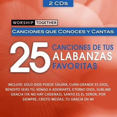 25 Canciones de tus Alabanzas Favoritas [CD]