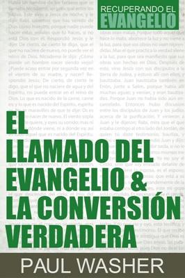 El llamado del evangelio & la conversación verdadera (Rústica) [Libro]