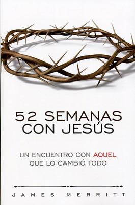 52 Semanas con Jesús (Rústica) [Libro]