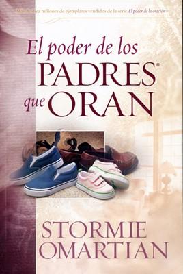Poder De Los Padres Que Oran (Rústica ) [Libro]