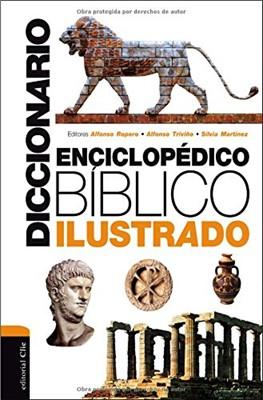 Diccionario enciclopédico bíblico ilustrado (Tapa dura) [Diccionario]