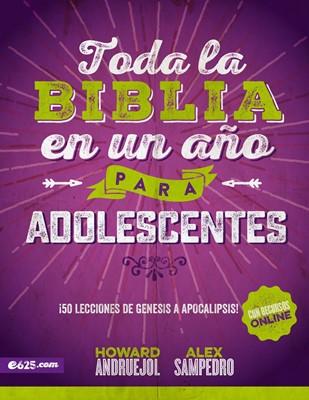 Toda La Biblia Un Año Para Adolescentes (Rústica) [Estudio Bíblico]