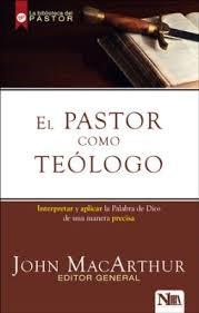 Pastor Como Teologo/El (Tapa rústica suave)