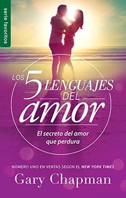 Los 5 Lenguajes Del Amor (Rústica) [Libro de Bolsillo]