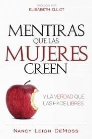 Mentiras Que Las Mujeres Creen (Tapa Rústica Suave)