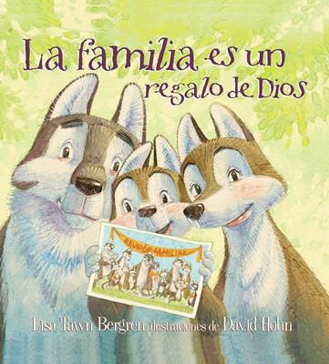 La Familia es un Regalo de Dios