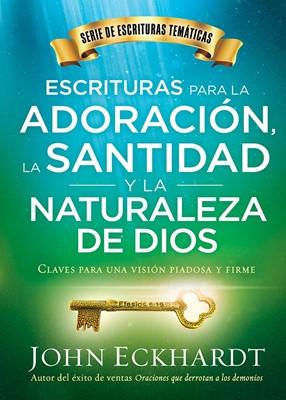 Escrituras Para La Adoración, La Santidad y La Naturaleza De Dios