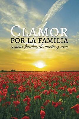 Clamor Por La  Familia (Rústica)