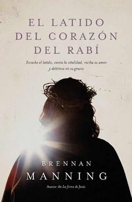 El Latido Del Corazón Del Rabí (Rústica)