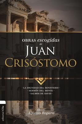 Obras Escogidas  de Juan Crisóstomo (Rústica)