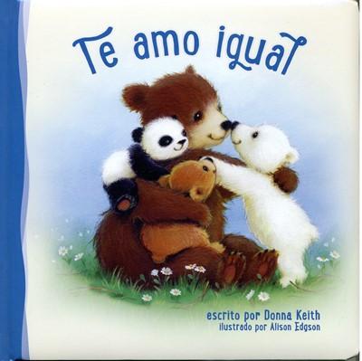 Te Amo Igual (Tapa Dura)