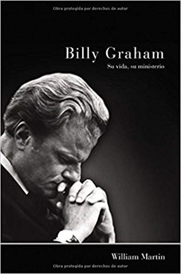 Billy Graham Su Vida Su Ministerio