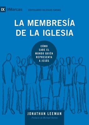La Membresía De La Iglesia (Rústica)