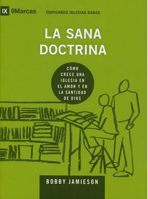 Edificando Iglesias Sanas:La Sana Doctrina (Rústica)