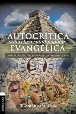 Autocrítica A La Religiosidad Popular Evangélica (Rústica)