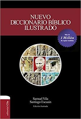 Nuevo Diccionario Bíblico Ilustrado (Rústica) [Diccionario]