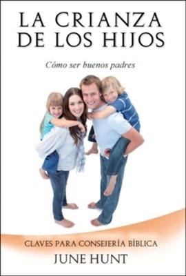 La crianza de los hijos (Rústica) [Libro Bolsillo]