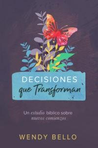 Decisiones Que Transforman (Rústica)