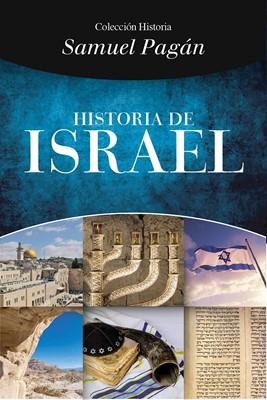 Historia del Israel Bíblico (Rústica)