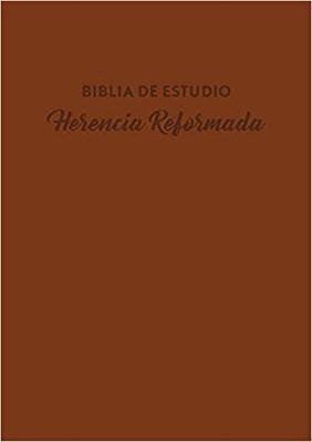 Biblia De Estudio Herencia Reformada Imitación Piel Cafe (Símil piel café) [Biblia de Estudio]