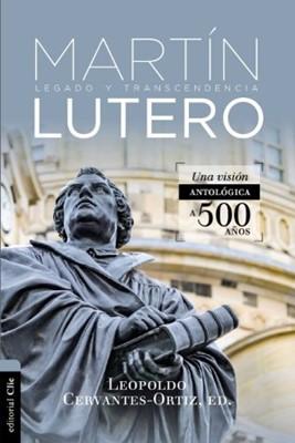 Antología de Martín Lutero (Rústica) [Libro]