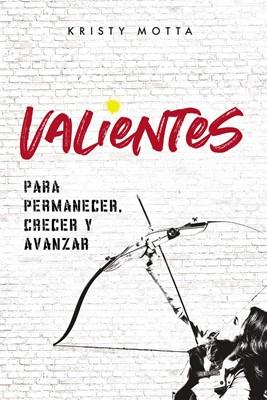 Valientes (Rústica) [Libro]