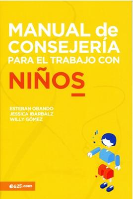 Manual de Consejería para el Trabajo con Niños (Rustica)