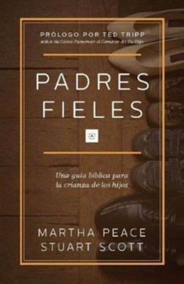 Padres Fieles (Rústica) [Libro]