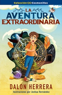 La aventura extraordinaria (colección cosmoniños) (Rústica)