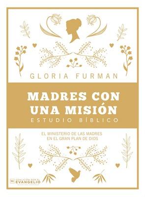 Madres con una misión (Rústica)