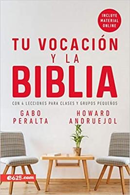 Tu vocación y la Biblia (Blanda)