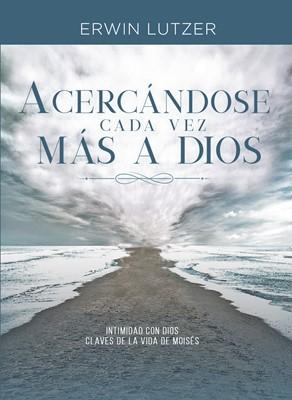 Acercándose cada vez más a Dios (Rústica) [Libro Bolsillo]