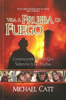 Vida a prueba de fuego (Rústica) [Libro de Bolsillo]
