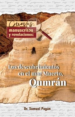 Cuevas, Manuscritos y Revelaciones (Rústica)