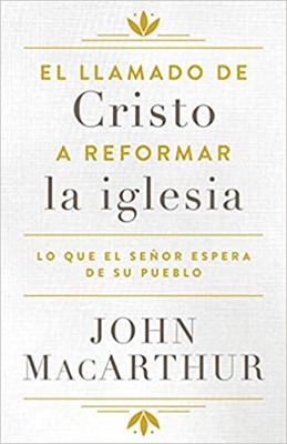 EL LLAMADO DE CRISTO A REFORMAR LA IGLESIA (Rustico)