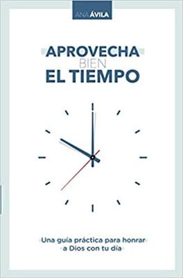 Aprovecha Bien el Tiempo (Rustico) [Libro]