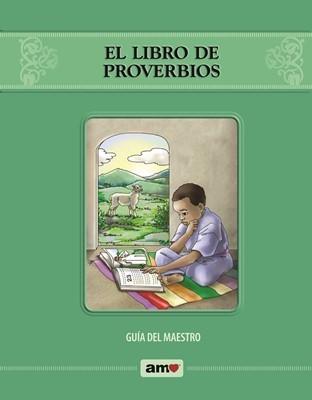 El Libro de Proverbios - Guía AMO® (Rústica)