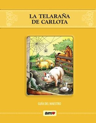 La Telaraña de Carlota - Guía AMO® (Rústica)