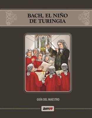 Bach, el Niño de Turinga - Guía AMO® (Rústica)