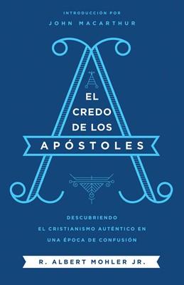 El Credo de los Apóstoles (Rústica) [Libro]